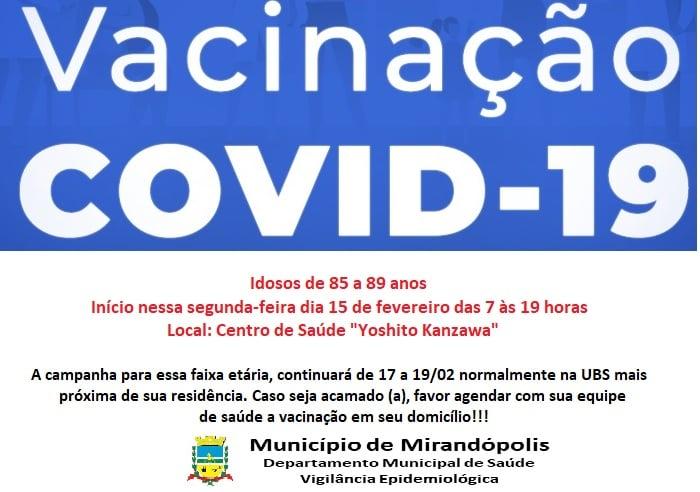 Mirandópolis começa a vacinar idosos com idade entre 85 e 90 anos
